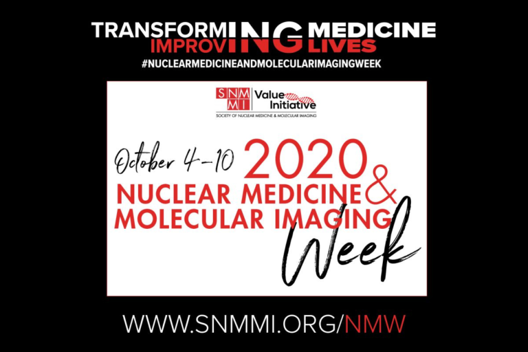 Nuclear Medicine and Molecular Imaging Week: October 4-10, 2020